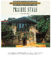 Prairie Style by Lisa Skolnik, Featuring some of Mark Wyatt of Wyatt House Plans